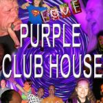 Poster for purple club house