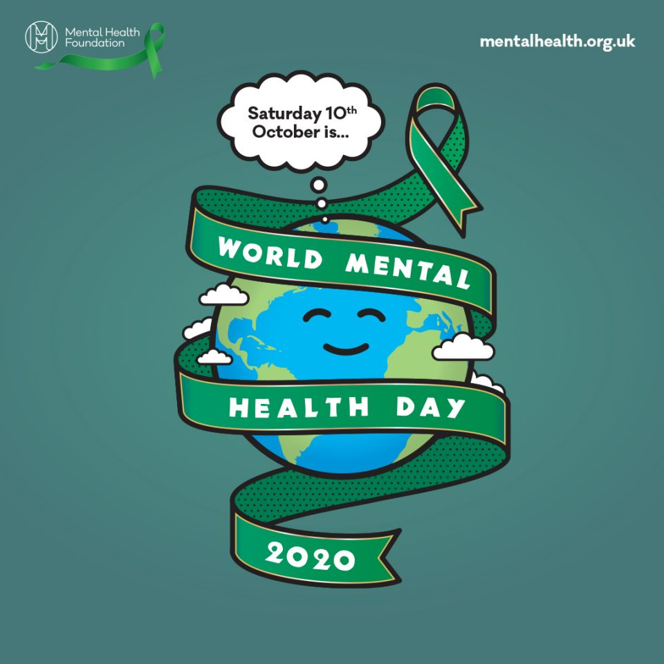 "graphic showing a smiling Earth thinking ""Saturday 10th October is"" and a green ribbon reading ""World mental health day 2020"""